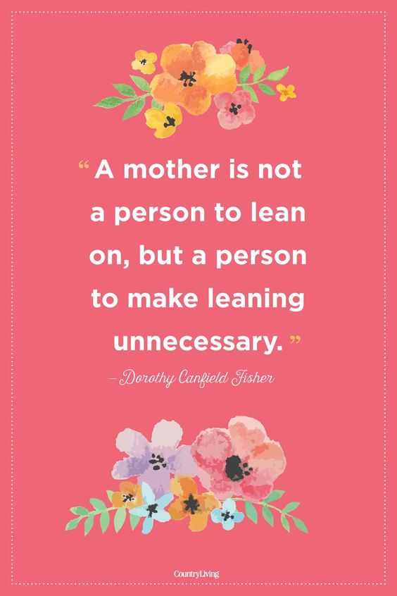 Romantic and Inspirational Quotes for Your Mother